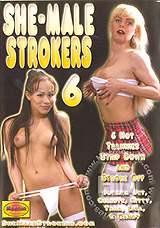 Shemale Strokers 6