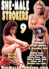 Shemale Strokers 9